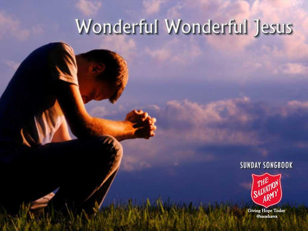 Wonderful Wonderful Jesus